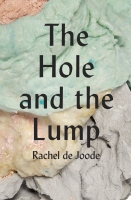 The Hole and the Lump, 2013